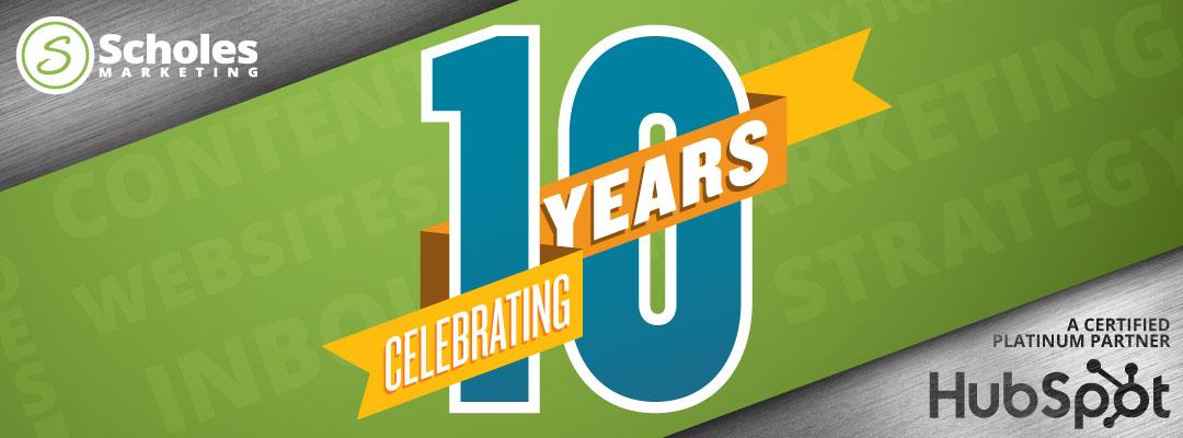 Scholes Marketing Celebrates 10-Year Anniversary